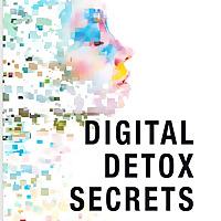 Digital Detox Secrets | Social PR Secrets