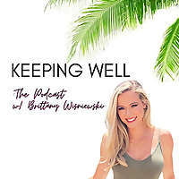 Keeping Well: Detox Lifestyle Podcast