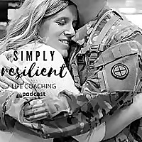 Simply Resilient | A Podcast For Military Wives