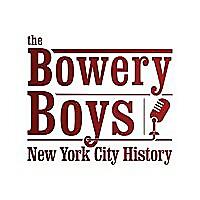 The Bowery Boys: New York City History