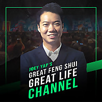 Joey Yap's Great Feng Shui Great Life Channel