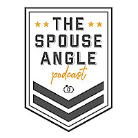 The Spouse Angle Podcast