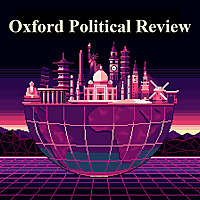 Oxford Political Review Podcast