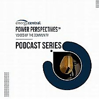Energy Central Power Perspectives™ Podcast