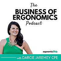The Business of Ergonomics Podcast