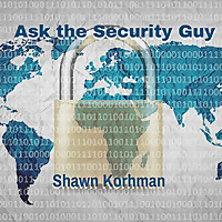 Ask the Security Guy