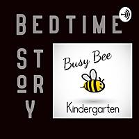 Bedtime Story with Busy Bee Kindergarten