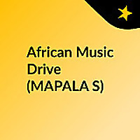African Music Drive (MAPALA'S)