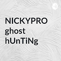NICKYPRO ghost hUnTiNg