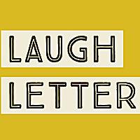 Laugh Letter