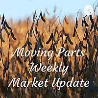 Moving Parts Weekly Market Update