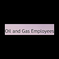Oil and Gas Employees