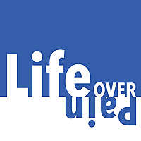 Life Over Pain