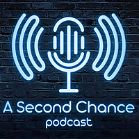 A Second Chance Podcast