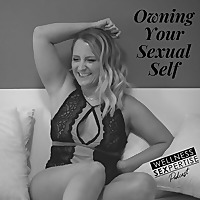 Owning Your Sexual Self