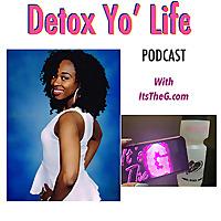Detox Yo' Life
