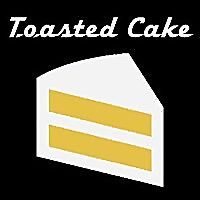 Toasted Cake Podcast