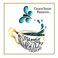Mama's Cup of TEA