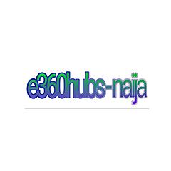 e360hubs-naija