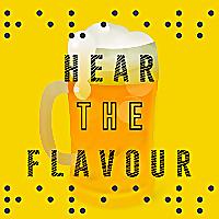 Hear the Flavour