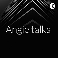 Angie talks