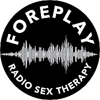 Foreplay Radio | Couples and Sex Therapy