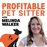 Profitable Pet Sitter Podcast