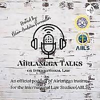 Airlangga Talks on International Law
