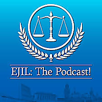 EJIL: The Podcast!