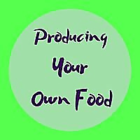 Producing Your Own Food