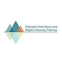 Colorado Child Abuse & Neglect Attorney Training