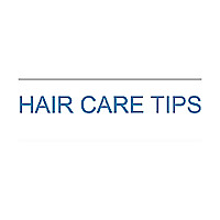 HAIR CARE TIPS for everyone