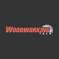 Woodworking Talk