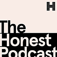 The Honest Podcast