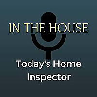 Today's Home Inspector - In The House