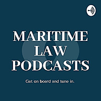 Maritime Law Podcast