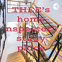 THEE's home inspector's study place