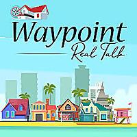 Waypoint Real Talk