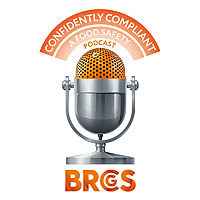 Confidently Compliant | A Food Safety Podcast