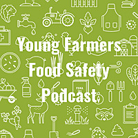 Young Farmers Food Safety Podcast