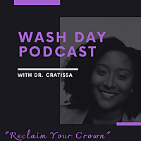 Wash Day Podcast
