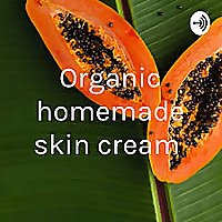Organic homemade skin cream
