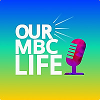 Our MBC Life