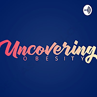 Uncovering Obesity