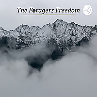 The Foragers Freedom