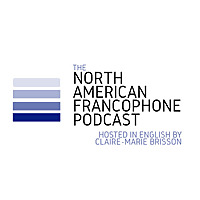 The North American Francophone Podcast