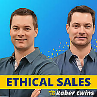 Ethical Sales & Business with Raber twins