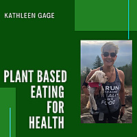 Plant Based Eating For Health