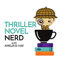 Thriller Novel Nerd Podcast