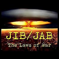 JIB/JAB | The Laws of War Podcast